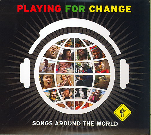 SONGS AROUND THE WORLD BY PLAYING FOR CHANGE (CD)