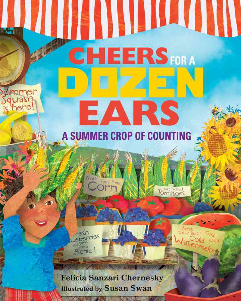 Cheers for a Dozen Ears By Chernesky, Felicia Sanzari/ Swan, Susan (ILT)